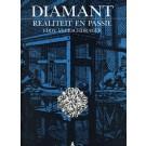 Diamonds, Reality and Passion - Diamant, Realiteit en Passie