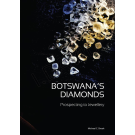 *NEW* Botswana's Diamonds: Prospecting to Jewellery