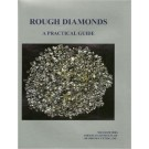 Rough Diamonds, a Practical Guide