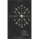 Gemstones: A Complete Color Reference for Precious and Semiprecious Stones of the World